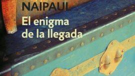 El enigma de la llegada. V. S. Naipaul