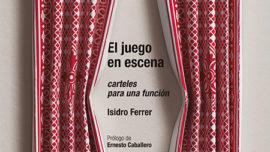 Isidro Ferrer, el Centro Dramático Nacional en sus carteles