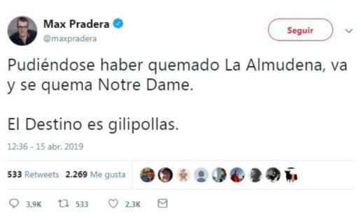 El repugnante tweet de Max Pradera, ¡que se queme La Almudena!