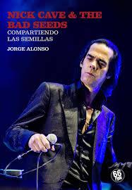 Jorge Alonso: «Nick Cave defiende la masculinidad, pero en sus conciertos el público es mayoritariamente femenino»