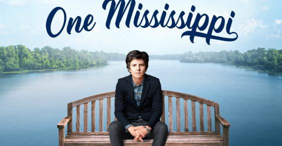 One Mississippi: la comedia más amarga del año