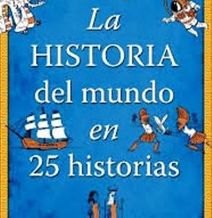"""""""La historia del mundo en 25 historias"""", un divertido viaje a través del tiempo"""
